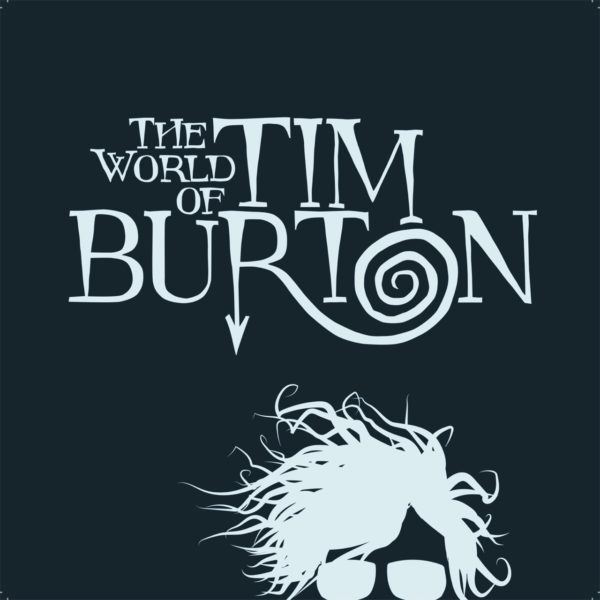 The World of Tim Burton - culture -
