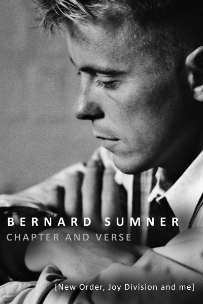 New Order, Joy Division and Me – Bernard Sumner - culture -