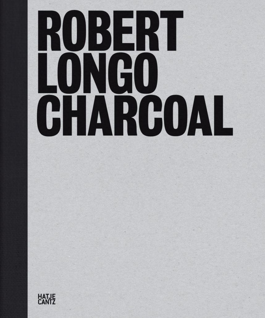 Robert Longo: Charcoal - Robert Longo: Charcoal, Robert Longo, Culture, Book Review, art book, Art, 2017