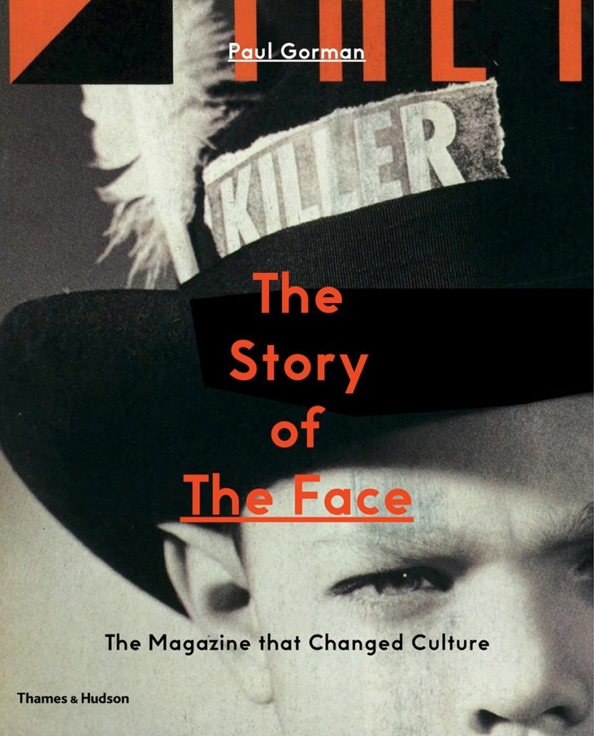 The Story of the Face - fashion, culture - The Face, Fashion Book, Fashion, Culture, Book Review, Book, 2017