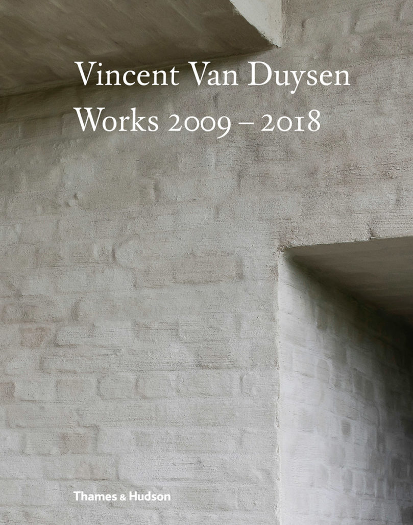 VINCENT VAN DUYSEN WORKS 1989 - 2009 AND WORKS 2009 - 2018 - vincent van duysen architects, VIncent Van Duysen, Design, Culture, brutalism, Book Review, 2018