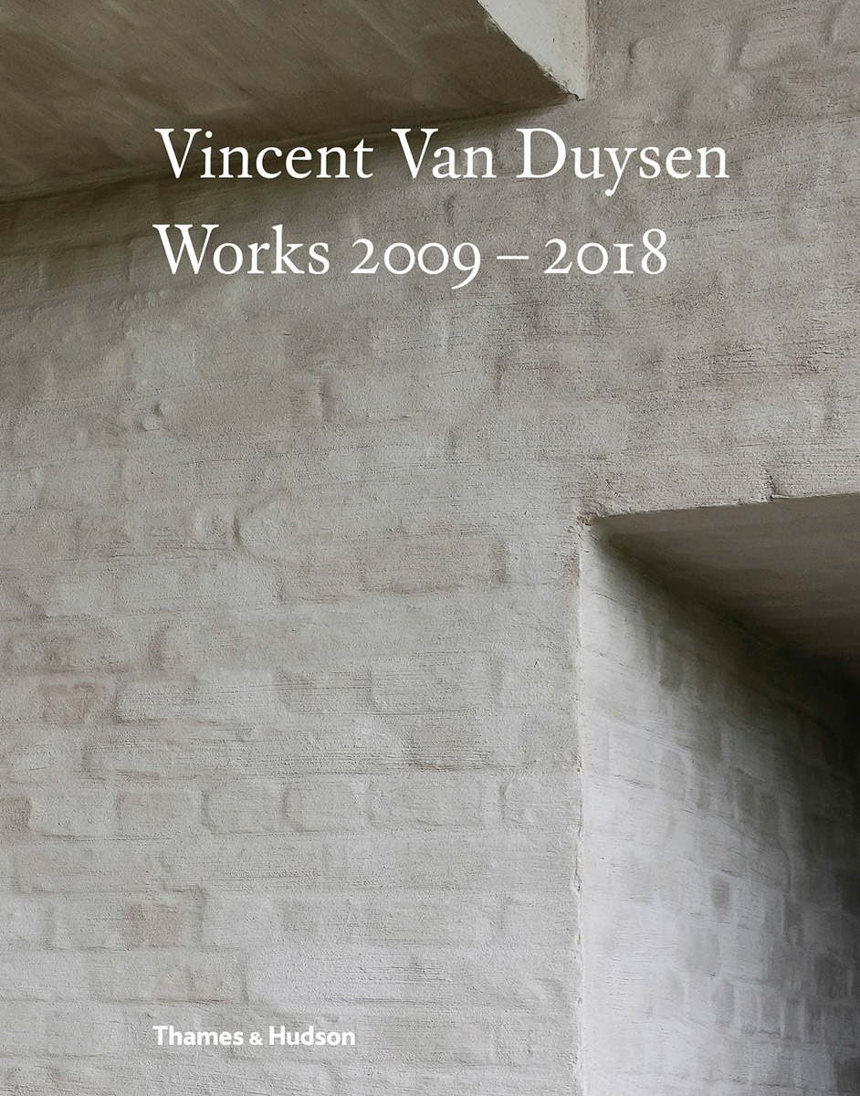 VINCENT VAN DUYSEN WORKS 1989 - 2009 AND WORKS 2009 - 2018 - design, culture - vincent van duysen architects, VIncent Van Duysen, Design, Culture, brutalism, Book Review, 2018