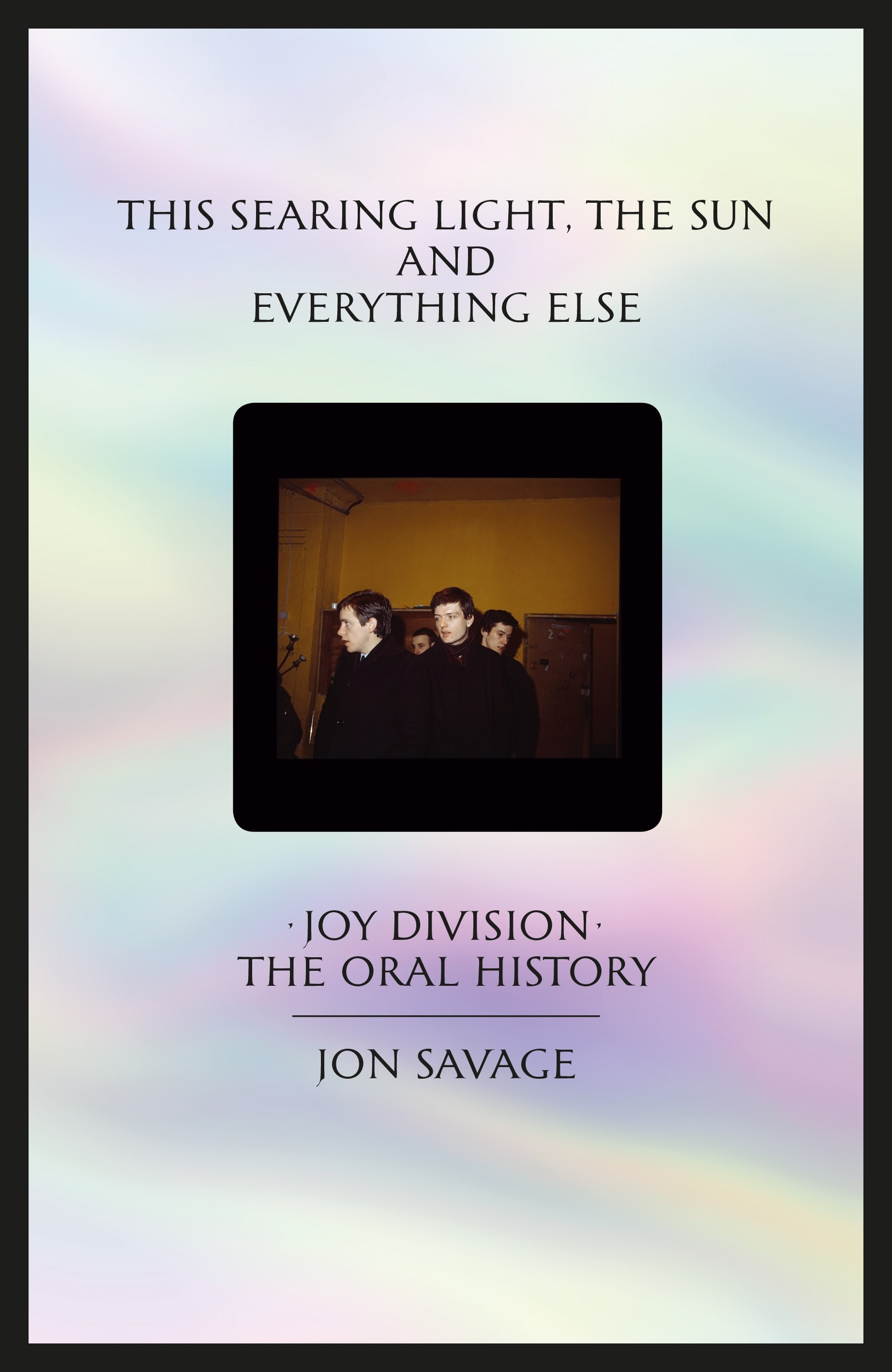 Joy Division, An Oral History by Jon Savage - design - Music, Joy Division, jon savage, ian curtis, Culture, Book